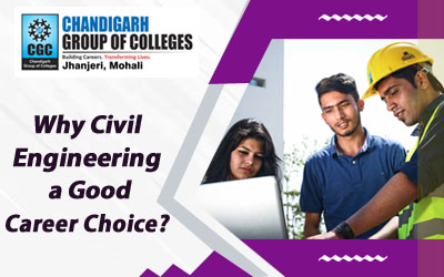 Why Civil Engineering a Good Career Choice?
