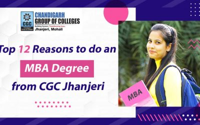 Top 12 Reasons to do an MBA degree from CGC Jhanjeri