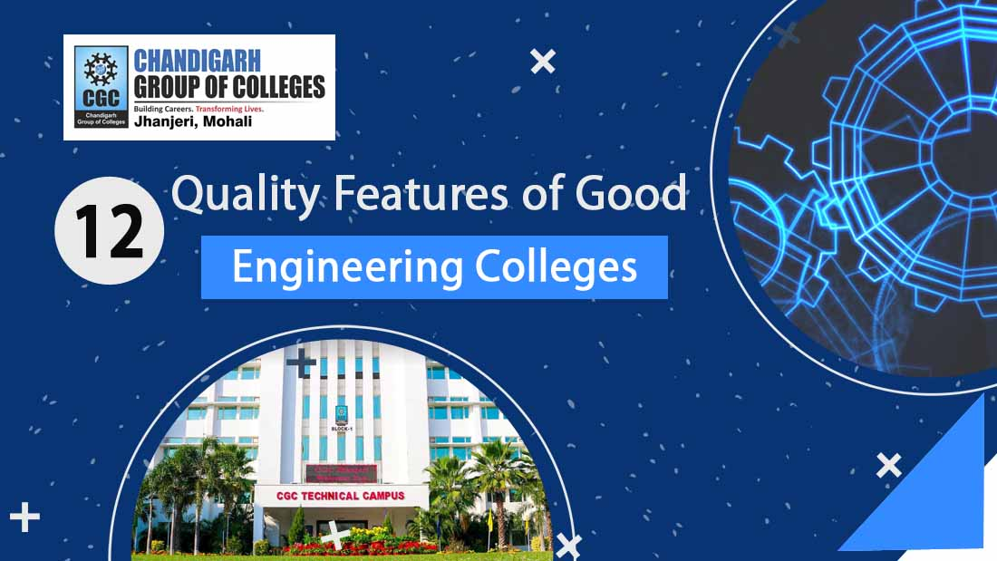 12 Quality Features of Good Engineering Colleges